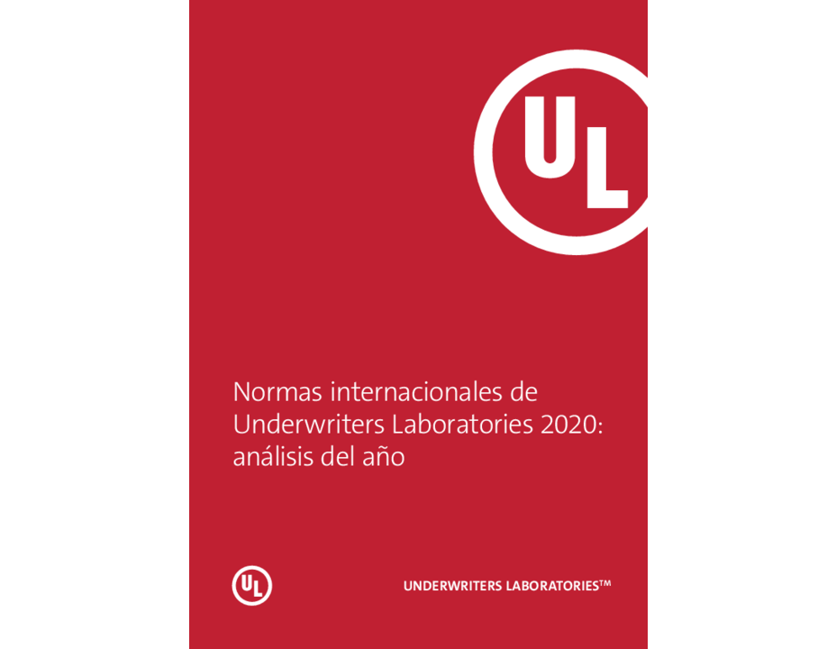 Underwriters Laboratories International Standards 2020: The year in Review (Spanish)