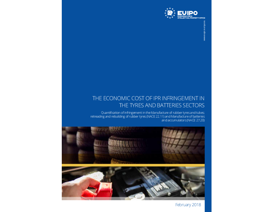 The Economic Cost of IPR Infringement in the Tires and Batteries Sectors