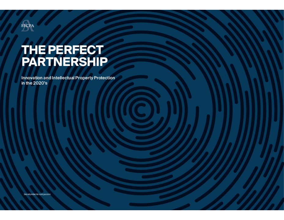 The Perfect Partnership: Innovation and Intellectual Property Protection in the 2020s (Courtesy of SICPA)
