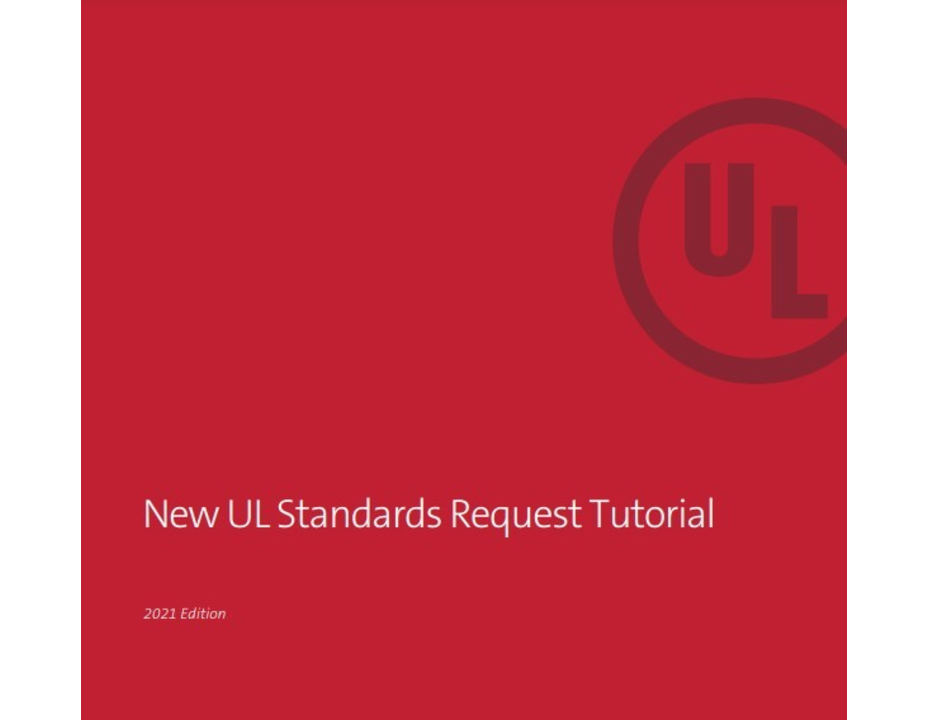 New UL Standards Request Tutorial
